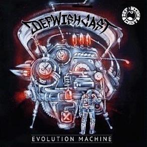 Def Wish Cast - Evolution Machine