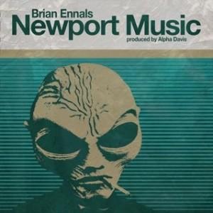 Brian Ennals - Newport Music