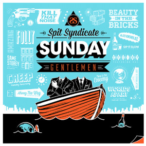 Spit Syndicate - Sunday Gentlemen