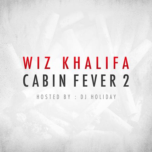 Mixtape Wiz Khalifa Cabin Fever 2