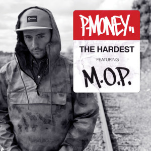 "P-Money f/ M.O.P. ""The Hardest"""