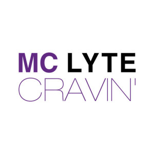 MC Lyte - Cravin