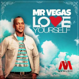 Mr Vegas Love Yourself