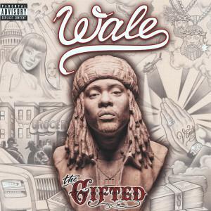 wale gifted