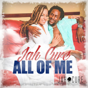Jah Cure - All Of Me