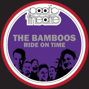 The Bamboos Ride on Time